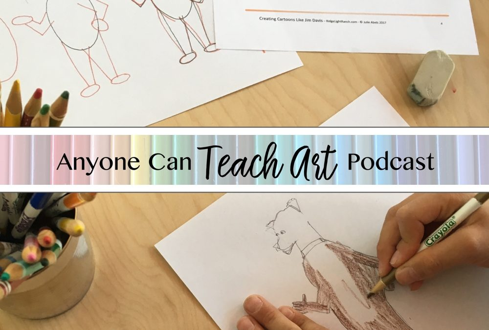 Podcast #4: A Discussion of How to Overcome the Fear of Teaching Drawing