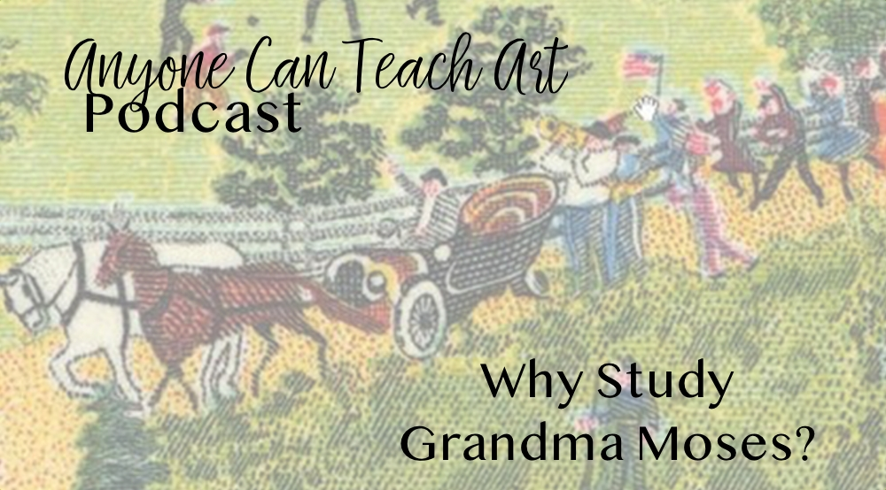 Anyone Can Teach Art Episode 13