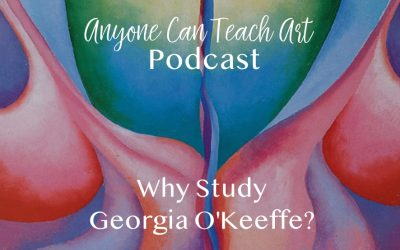 Podcast #17: Why Study Georgia O'Keeffe