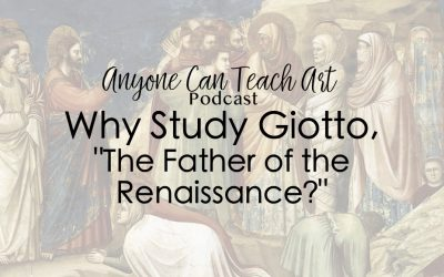 Why Study Giotto- Podcast #36