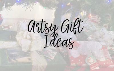 Artsy Gift Ideas