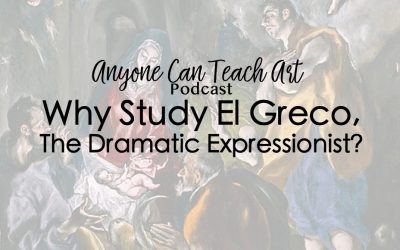 Why Study El Greco?- Podcast #41