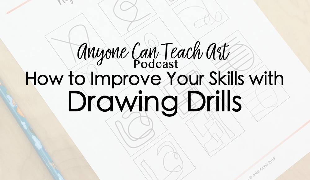 Drawing Drills- Podcast #42