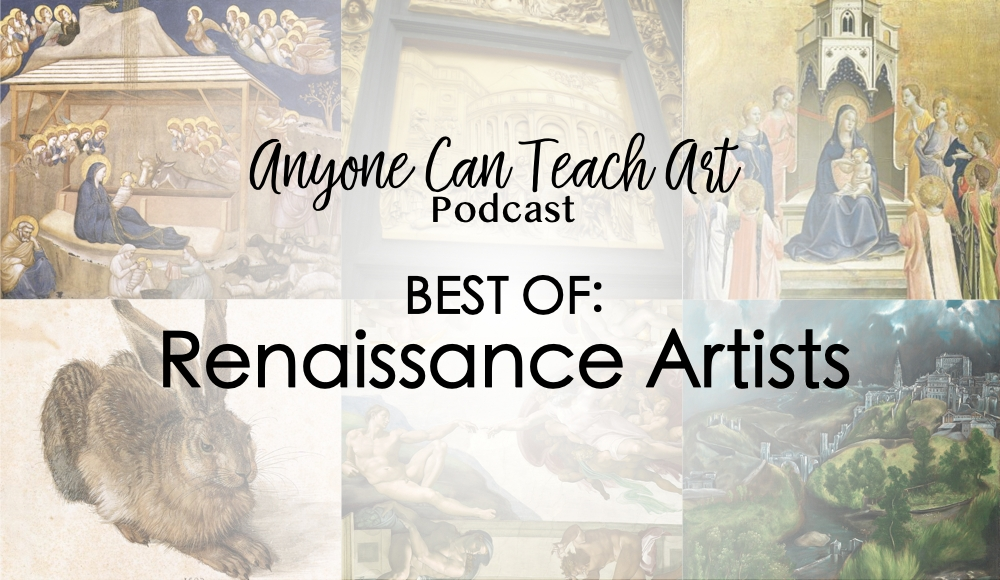 Best of Renaissance Artists- Podcast #45