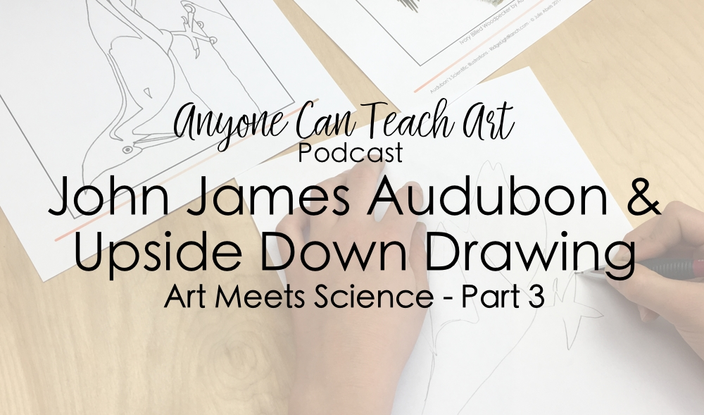 Audubon and The Birds of America- Podcast #51