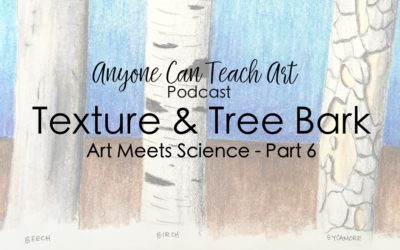 Drawing Texture and Tree Bark- Podcast #54