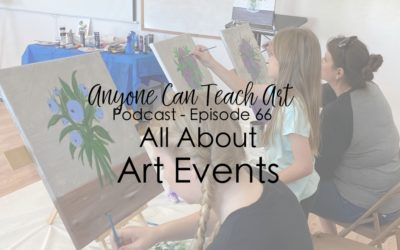 All About Art Events- Podcast #66